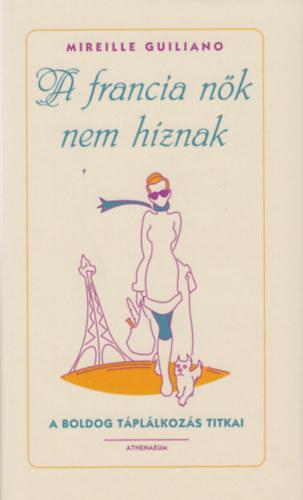Mit tudnak a francia nők?
